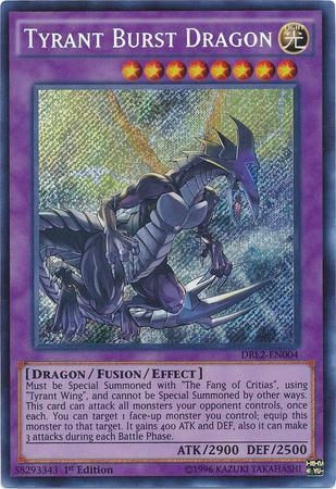 DRL2-004 Tyrant Burst Dragon - Explosión Tirano Dragón - Secret Rara